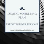 Plan de marketing digital público objetivo: cómo identificar al buyer persona.