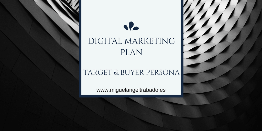 Plan de marketing digital público objetivo: cómo identificar al buyer persona.